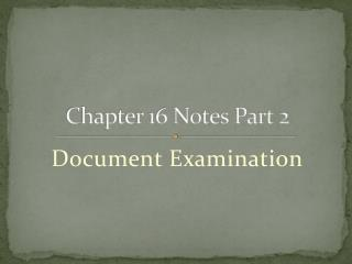 Chapter 16 Notes Part 2