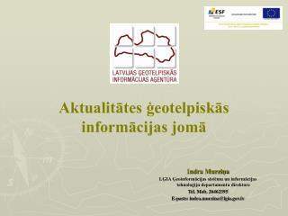 Aktualitātes ģeotelpiskās informācijas jomā