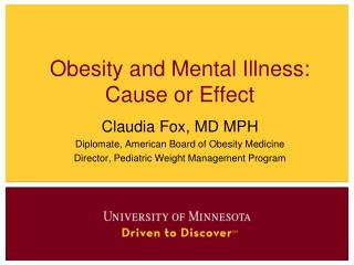 Obesity and Mental Illness: Cause or Effect