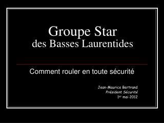 Groupe Star  des Basses Laurentides
