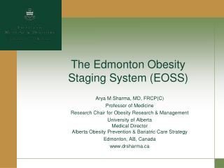 The Edmonton Obesity Staging System (EOSS)