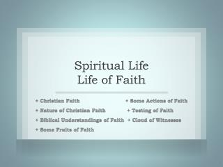 Spiritual Life Life of Faith