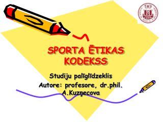 SPORTA ĒTIKAS KODEKSS