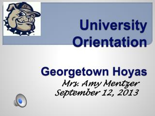 University Orientation Georgetown Hoyas