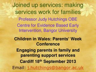 Joined up services: making services work for families
