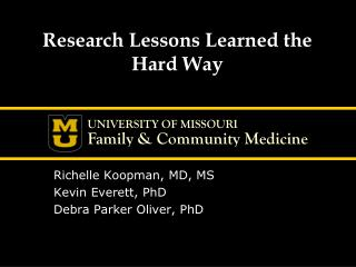 Research Lessons Learned the Hard Way