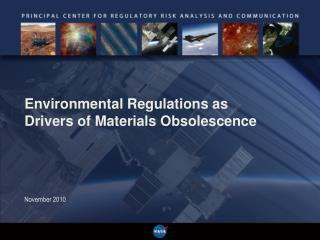 Environmental Regulations as  Drivers of Materials Obsolescence