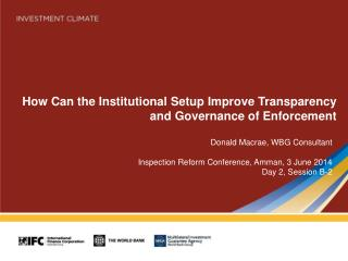 How Can the Institutional Setup Improve Transparency and Governance of Enforcement