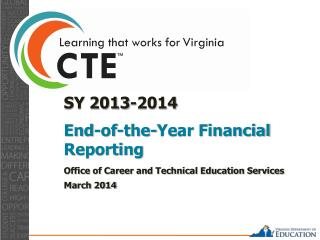 SY 2013-2014  End-of-the-Year  Financial Reporting