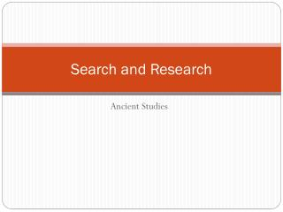 Search and Research