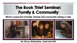 The  Book Thief Seminar:  Family  &  Community