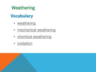 weathering mechanical weathering chemical weathering oxidation