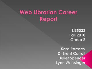 Web Librarian Career Report