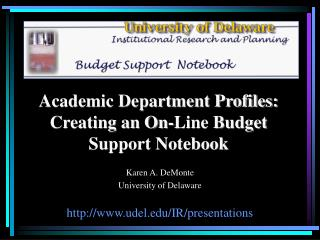 Academic Department Profiles: Creating an on-line Budget Support ...
