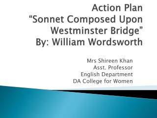 "Action Plan ""Sonnet Composed Upon Westminster Bridge"" By: William Wordsworth"