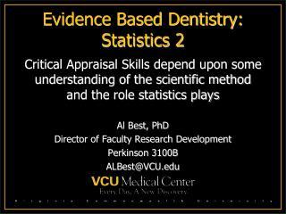 Evidence Based Dentistry: Statistics 2