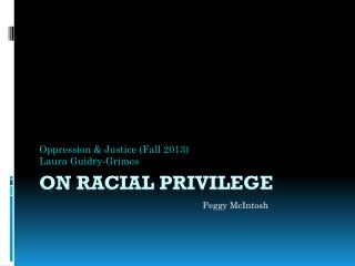 On Racial Privilege
