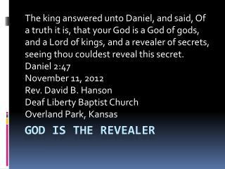 God is the revealer