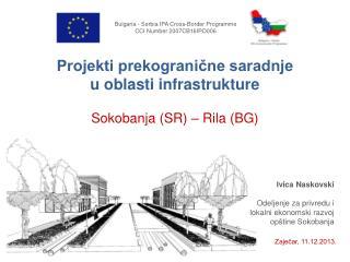 Bulgaria - Serbia IPA Cross-Border  Programme CCI Number 2007CB16IPO006
