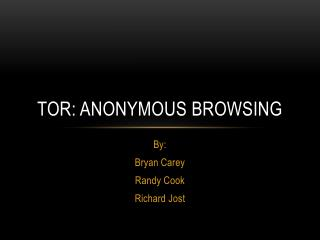 Tor: anonymous browsing