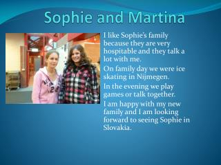 Sophie and Martina