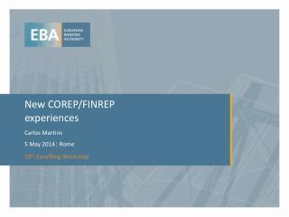 New COREP/FINREP experiences