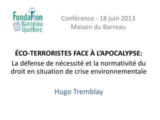 Conférence -  18 juin 2013  Maison  du Barreau