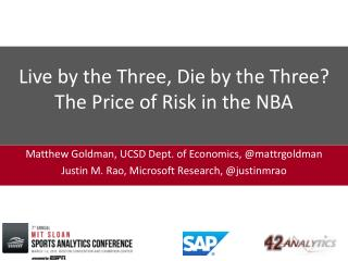 Live by the Three, Die by the Three? The Price of Risk in the NBA