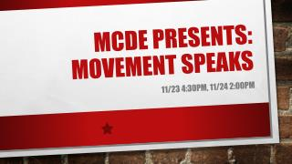 Mcde  presents: movement speaks