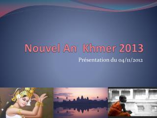 Nouvel An  Khmer 2013