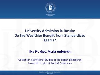 University Admission in Russia:  Do the Wealthier Benefit from Standardized Exams?
