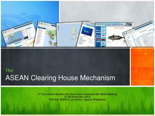 The  ASEAN Clearing House Mechanism