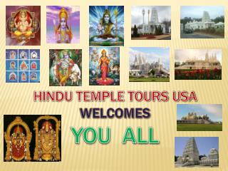 HINDU TEMPLE TOURS USA WELCOMES YOU  ALL