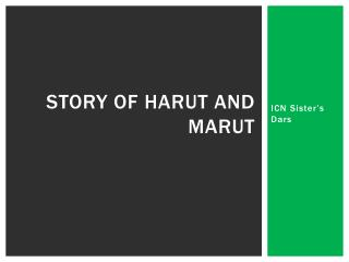 Story of  Harut  and  Marut