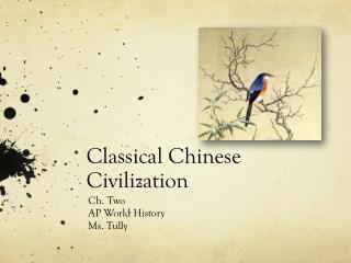Classical Chinese Civilization