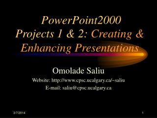 PowerPoint 2000: Creating  Enhancing Presentations