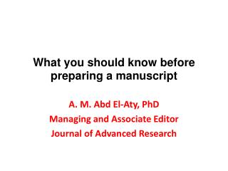 What  you should know before preparing  a  manuscript