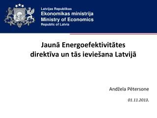 Jaunā Energoefektivitātes direktīva un tās ieviešana Latvijā