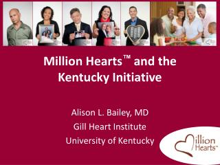 Million Hearts ™  and the Kentucky Initiative