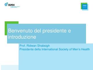 Benvenuto del presidente e introduzione