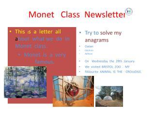 Monet    Class   News letter