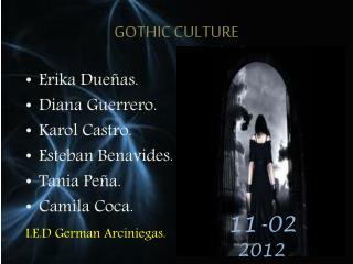 GOTHIC CULTURE