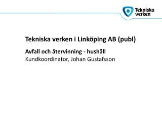 Tekniska verken i Linköping AB ( publ )