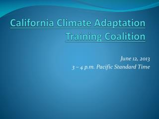 California Climate Adaptation Training Coalition