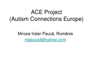 ACE Project (Autism Connections Europe)