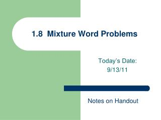 1.8  Mixture Word Problems