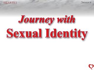 Journey with Sexual Identity