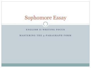 Sophomore Essay