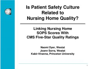 Is Patient Safety Culture  Related to  Nursing Home Quality?  Linking Nursing Home