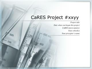CaRES Project # xxyy